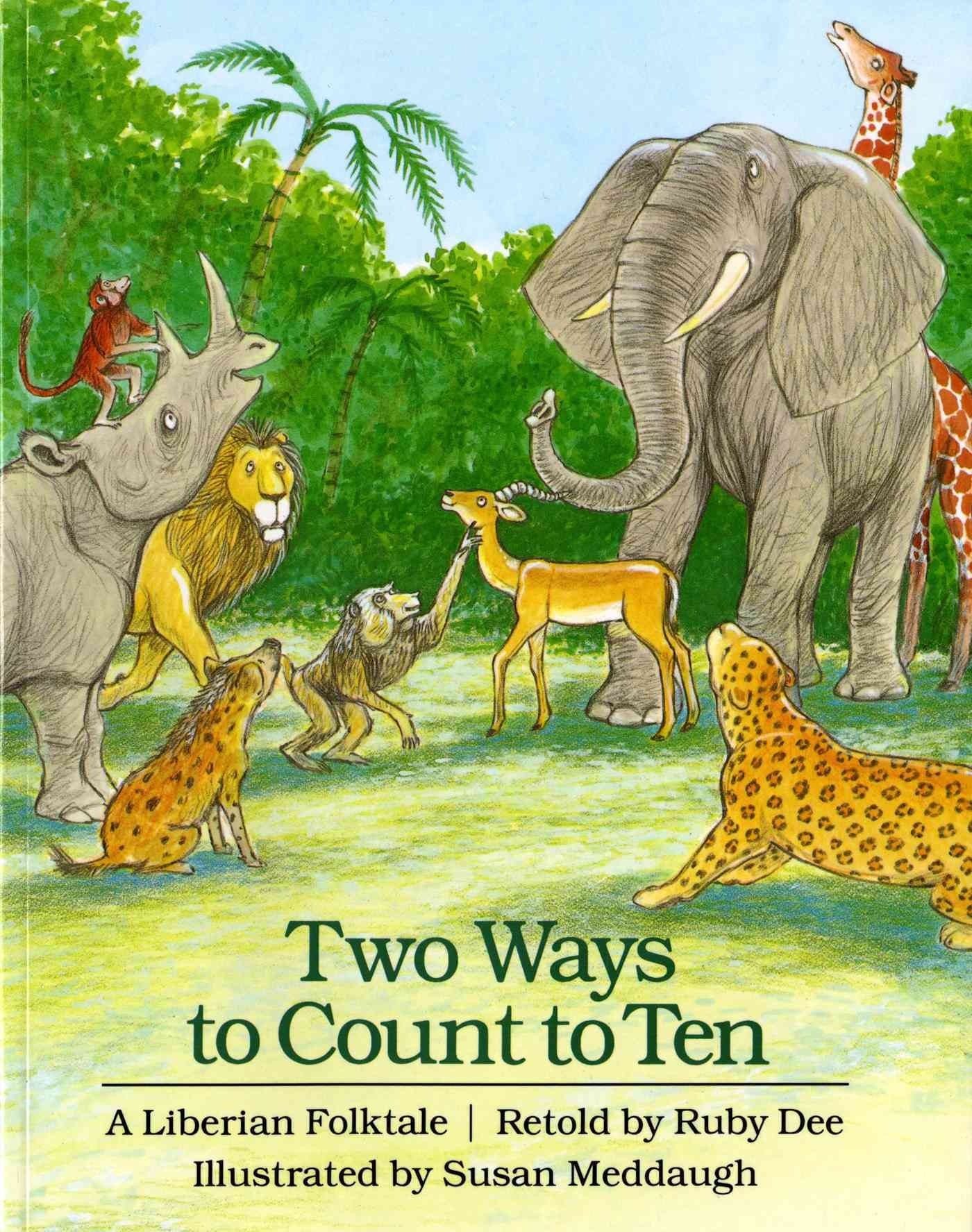 Two Ways to Count to Ten By Dee, Ruby/ Meddaugh, Susan (ILT)
